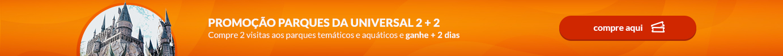 Promoção parques da Universal 2 + 2